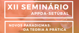 XII Seminário da APPDA-Setúbal